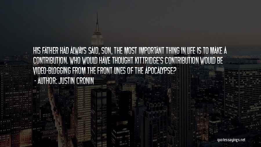 Father Son Life Quotes By Justin Cronin