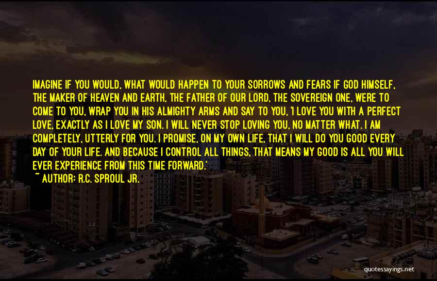 Father Son Life Quotes By R.C. Sproul Jr.