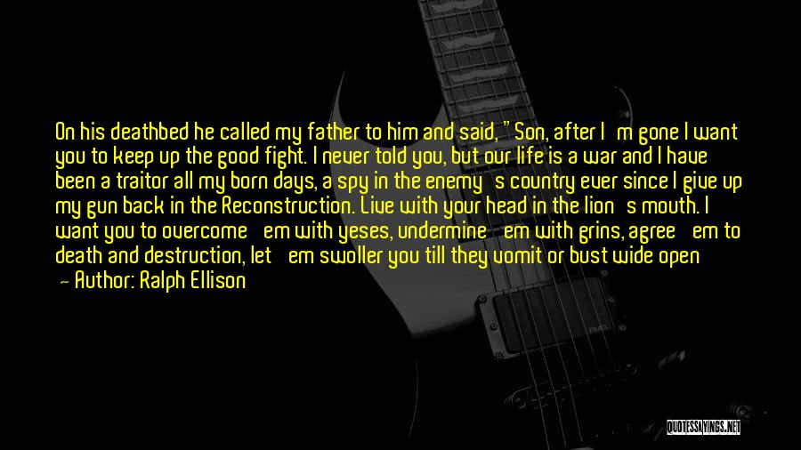 Father Son Life Quotes By Ralph Ellison