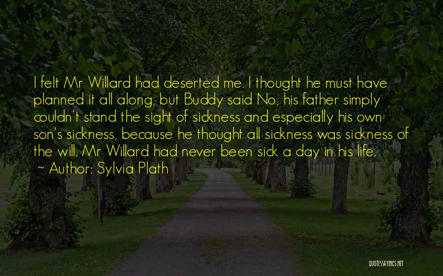 Father Son Life Quotes By Sylvia Plath