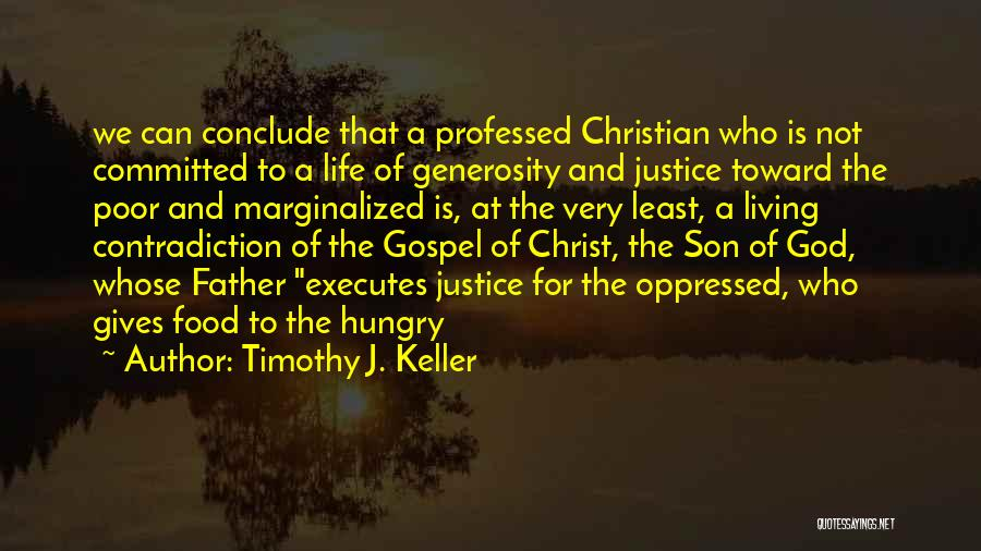 Father Son Life Quotes By Timothy J. Keller
