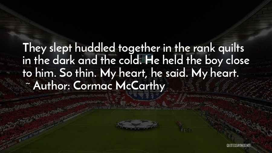 Fatherhood Inspirational Quotes By Cormac McCarthy
