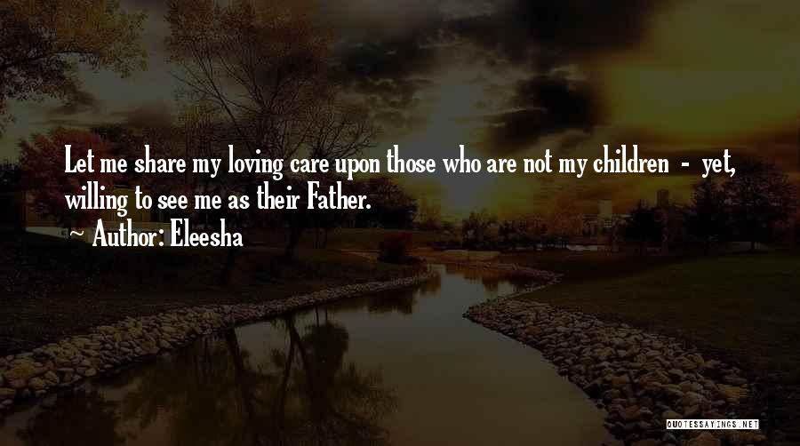 Fatherhood Inspirational Quotes By Eleesha