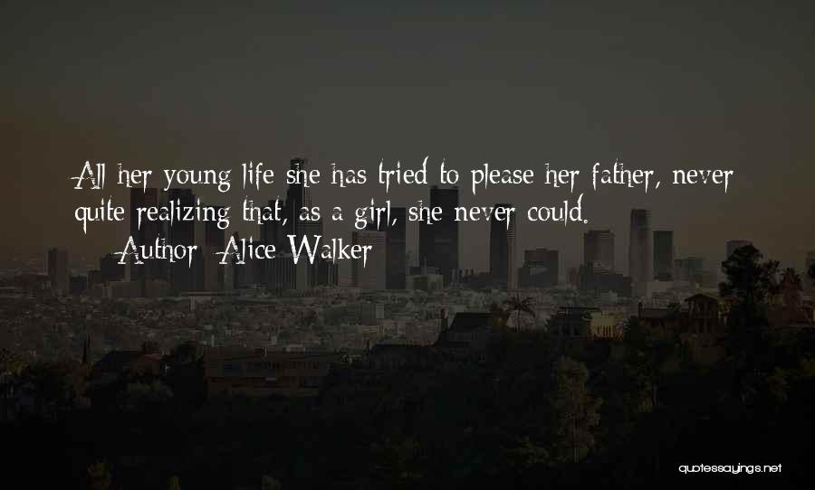 Fathers Daughters Quotes By Alice Walker