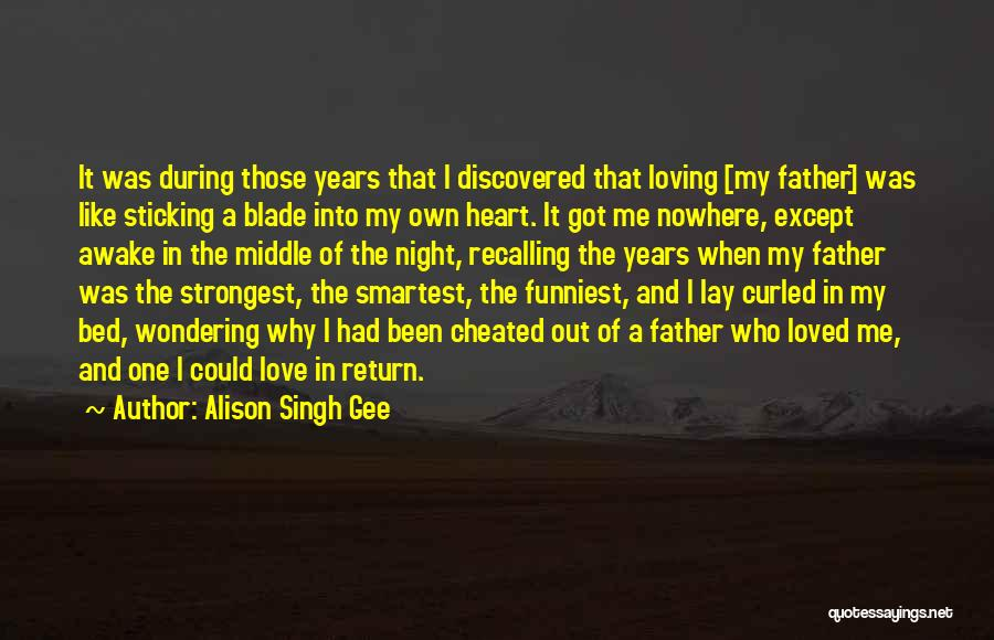 Fathers Daughters Quotes By Alison Singh Gee