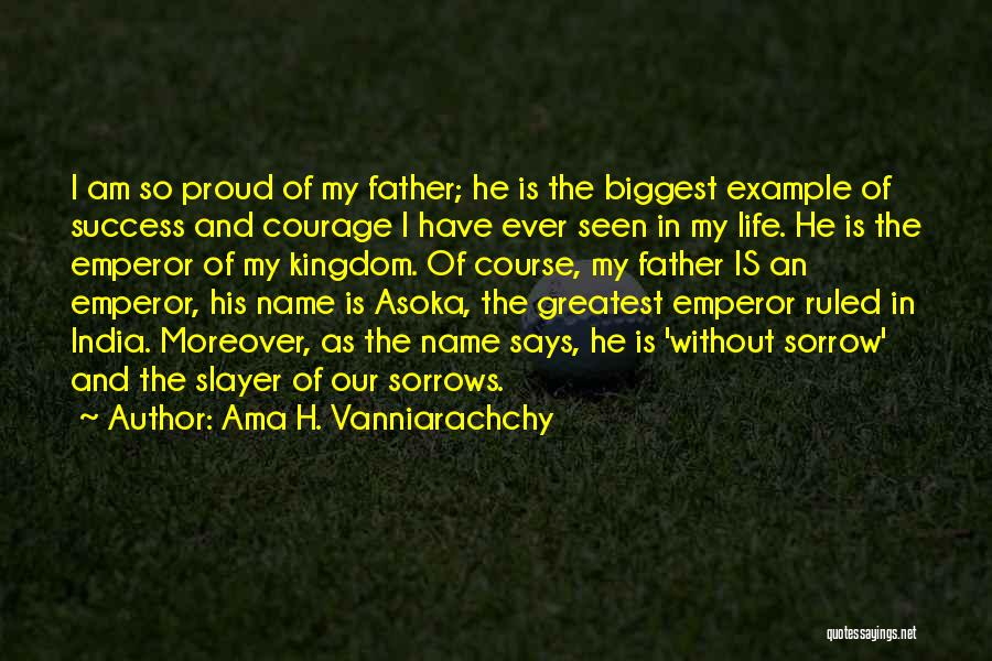 Fathers Daughters Quotes By Ama H. Vanniarachchy