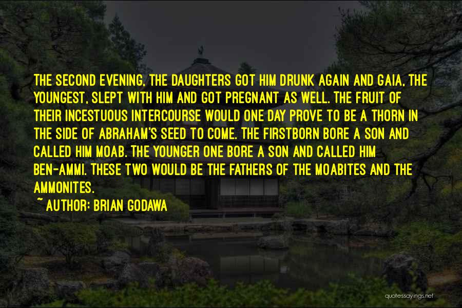 Fathers Daughters Quotes By Brian Godawa