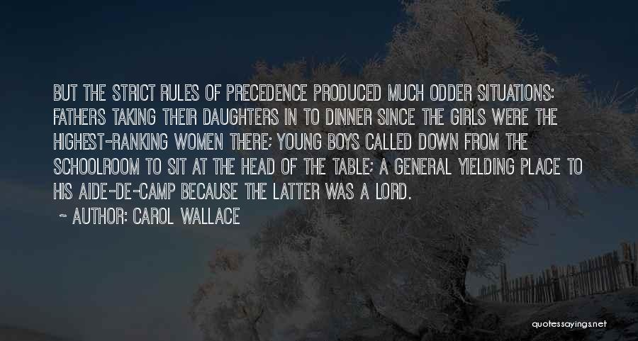 Fathers Daughters Quotes By Carol Wallace