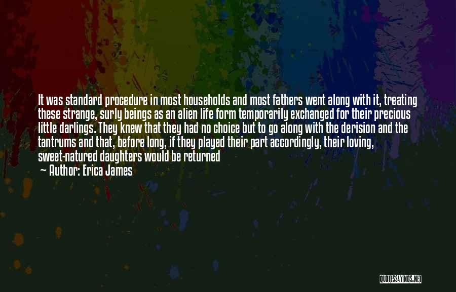 Fathers Daughters Quotes By Erica James