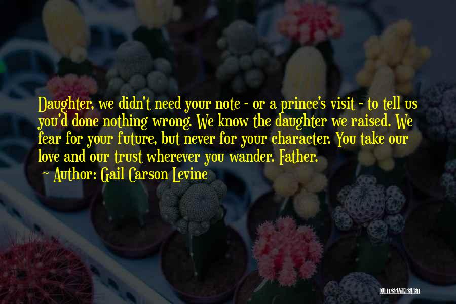Fathers Daughters Quotes By Gail Carson Levine