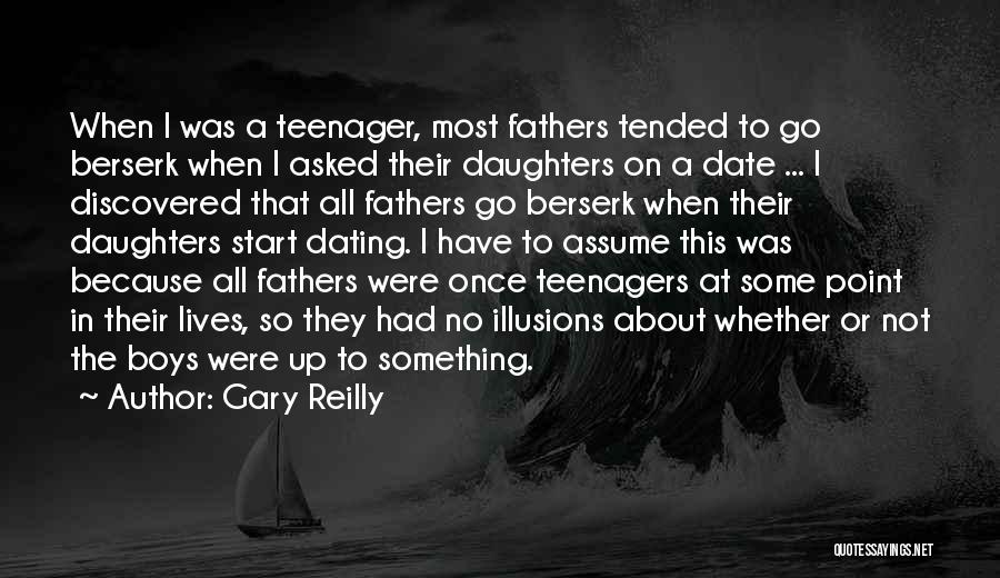 Fathers Daughters Quotes By Gary Reilly
