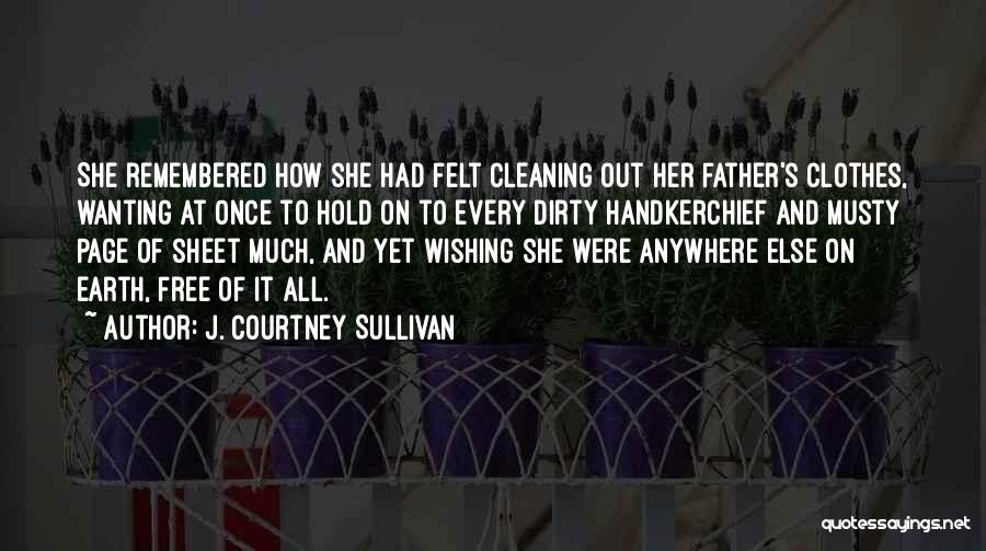 Fathers Daughters Quotes By J. Courtney Sullivan