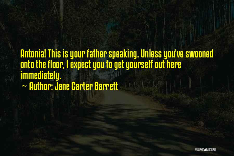 Fathers Daughters Quotes By Jane Carter Barrett