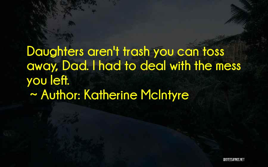 Fathers Daughters Quotes By Katherine McIntyre