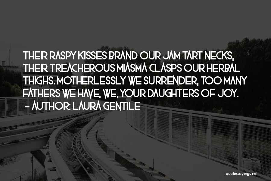 Fathers Daughters Quotes By Laura Gentile