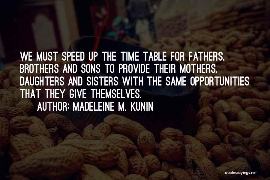 Fathers Daughters Quotes By Madeleine M. Kunin