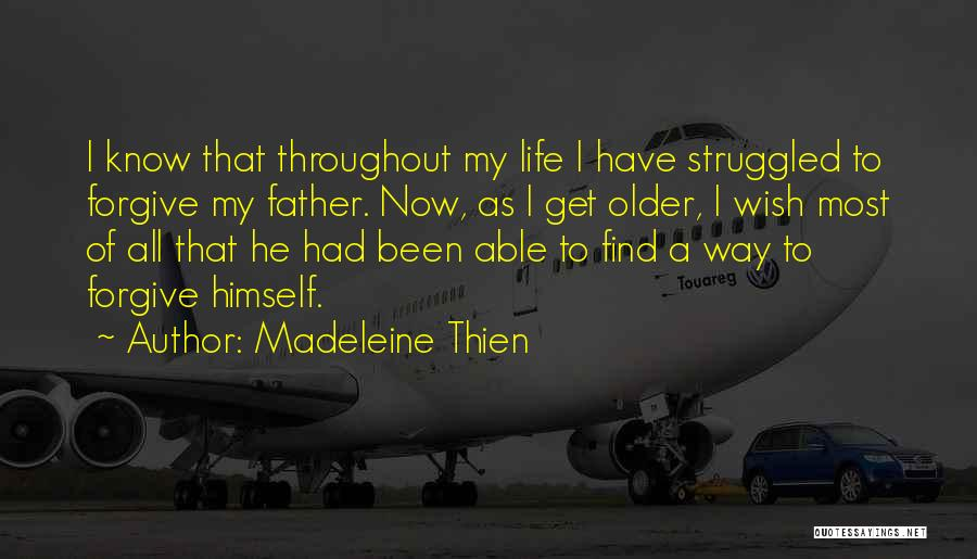 Fathers Daughters Quotes By Madeleine Thien