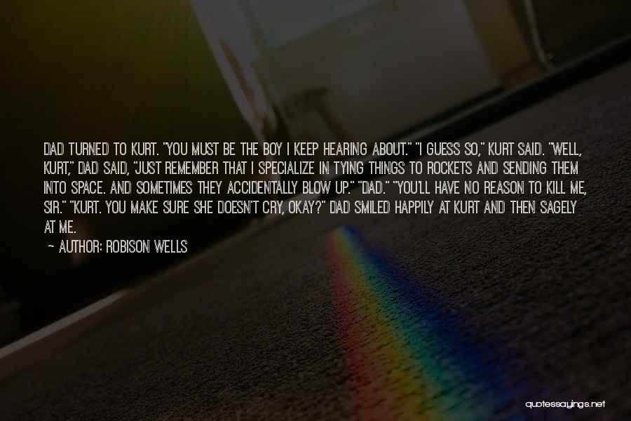 Fathers Daughters Quotes By Robison Wells