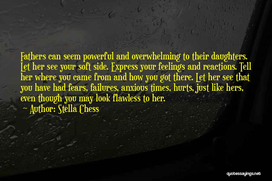 Fathers Daughters Quotes By Stella Chess