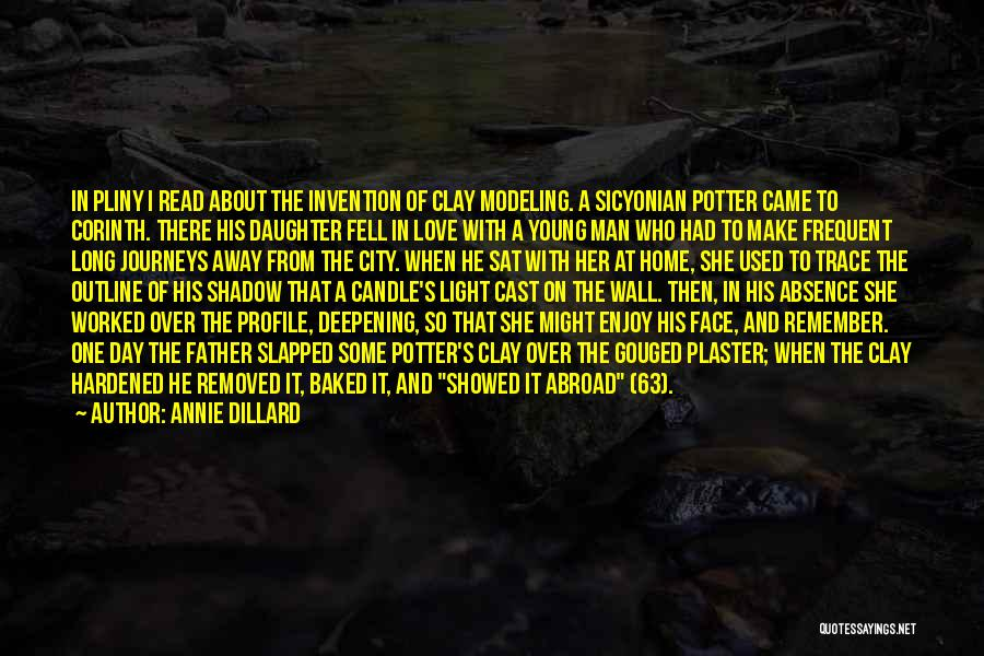 Father's Love To Her Daughter Quotes By Annie Dillard