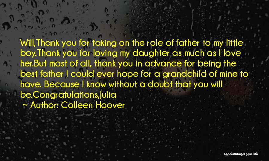 Father's Love To Her Daughter Quotes By Colleen Hoover