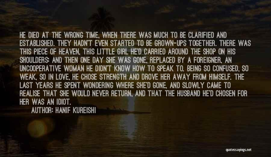 Father's Love To Her Daughter Quotes By Hanif Kureishi