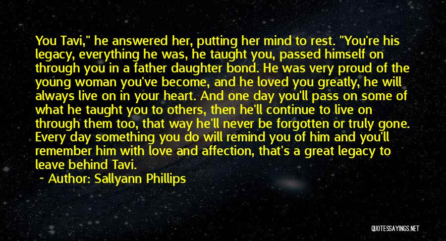 Father's Love To Her Daughter Quotes By Sallyann Phillips