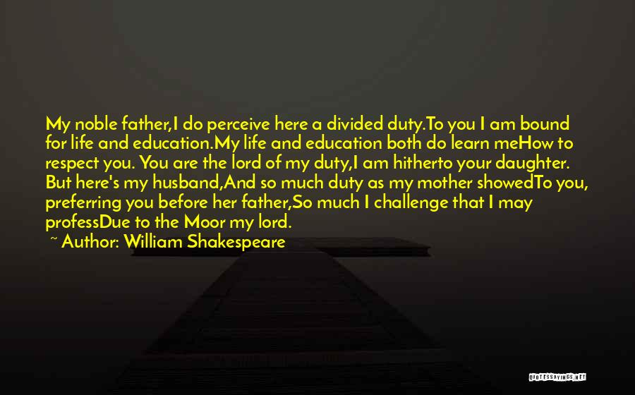 Father's Love To Her Daughter Quotes By William Shakespeare