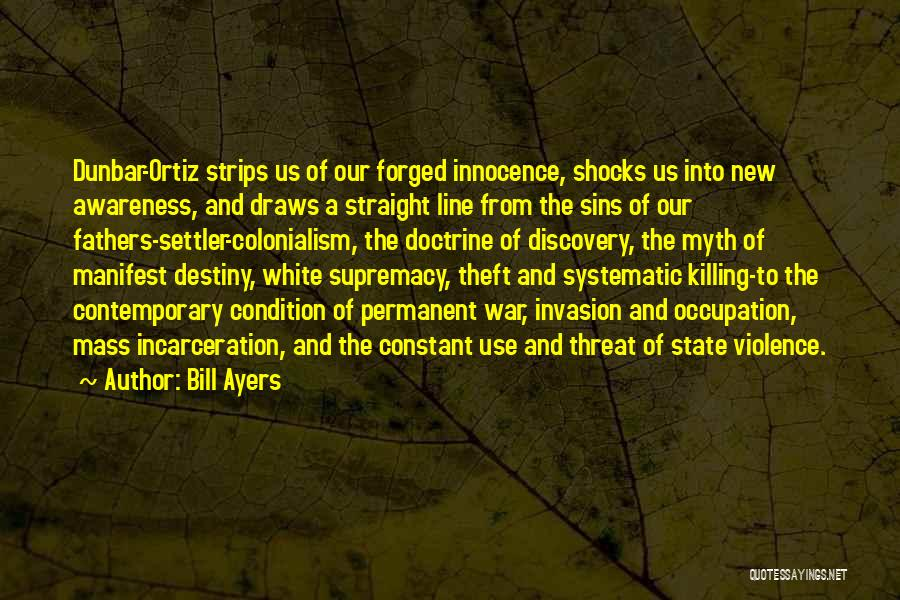 Father's Sins Quotes By Bill Ayers