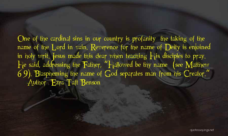 Father's Sins Quotes By Ezra Taft Benson