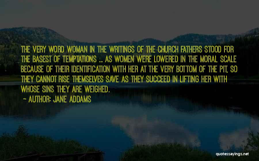 Father's Sins Quotes By Jane Addams