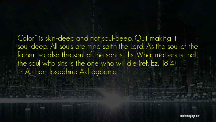Father's Sins Quotes By Josephine Akhagbeme
