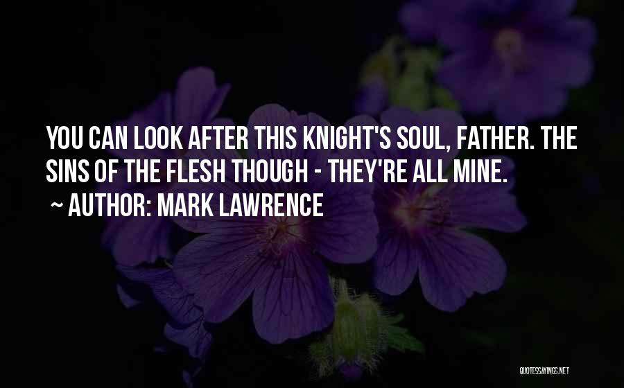 Father's Sins Quotes By Mark Lawrence