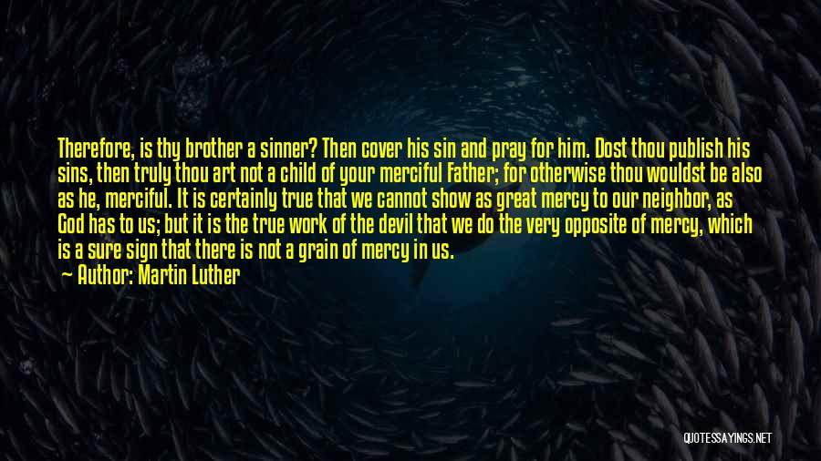 Father's Sins Quotes By Martin Luther