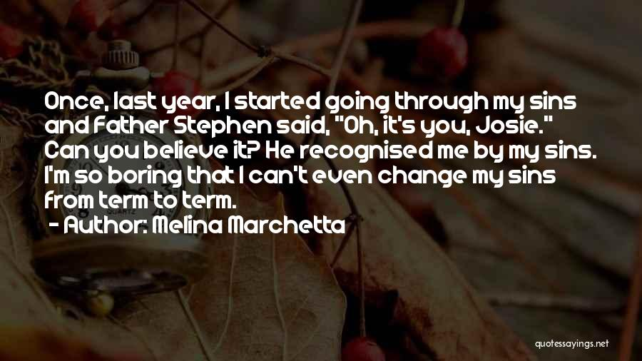 Father's Sins Quotes By Melina Marchetta