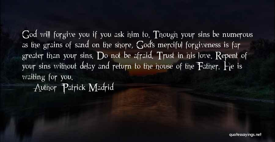 Father's Sins Quotes By Patrick Madrid