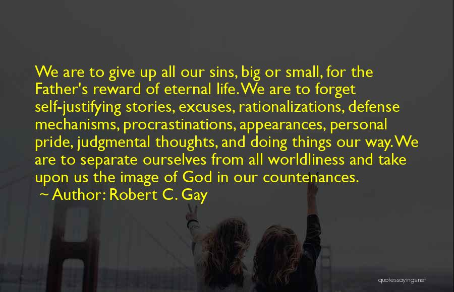 Father's Sins Quotes By Robert C. Gay