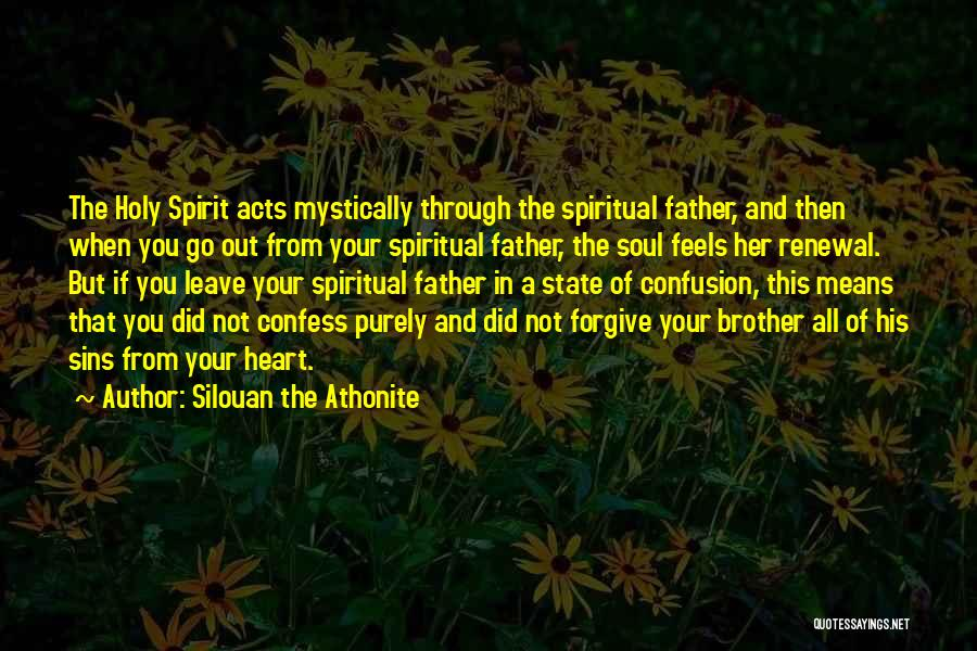 Father's Sins Quotes By Silouan The Athonite