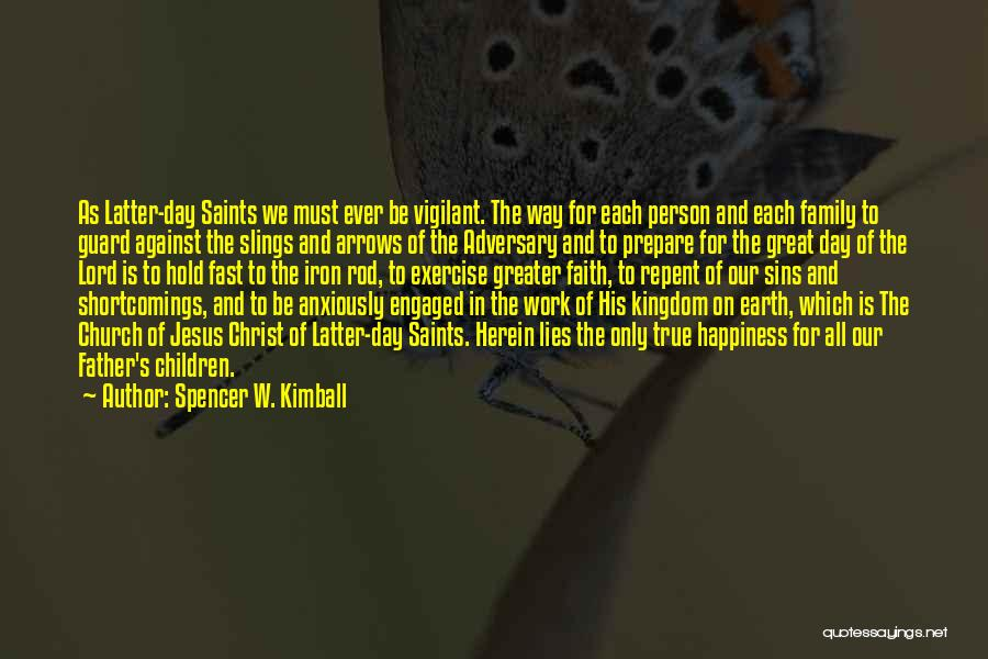Father's Sins Quotes By Spencer W. Kimball