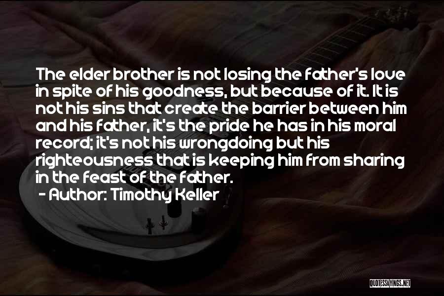 Father's Sins Quotes By Timothy Keller