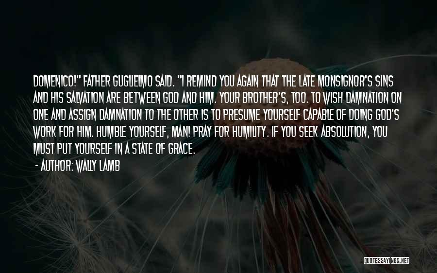 Father's Sins Quotes By Wally Lamb