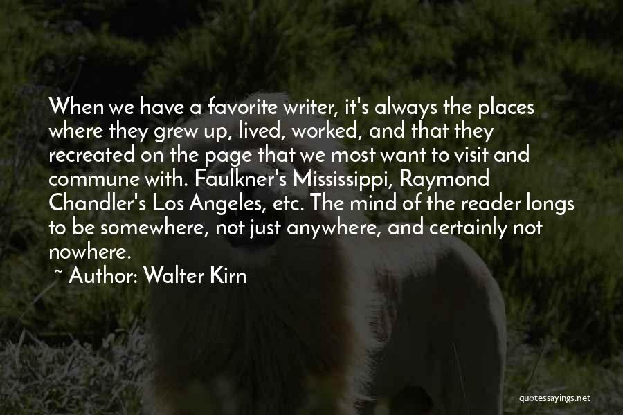 Faulkner Mississippi Quotes By Walter Kirn