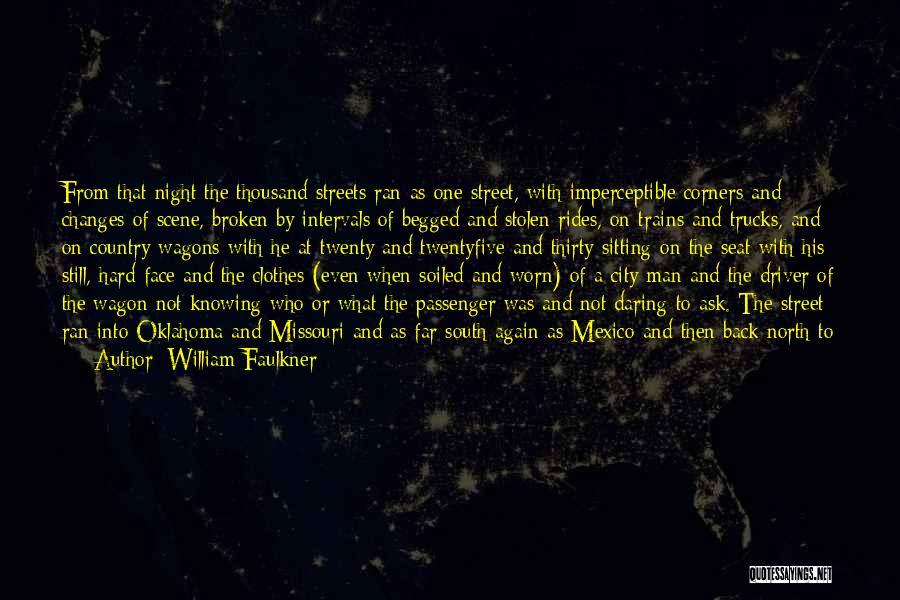 Faulkner Mississippi Quotes By William Faulkner
