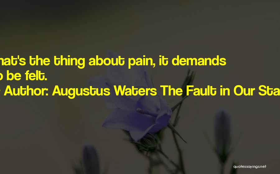 Fault In Ours Stars Quotes By Augustus Waters The Fault In Our Stars