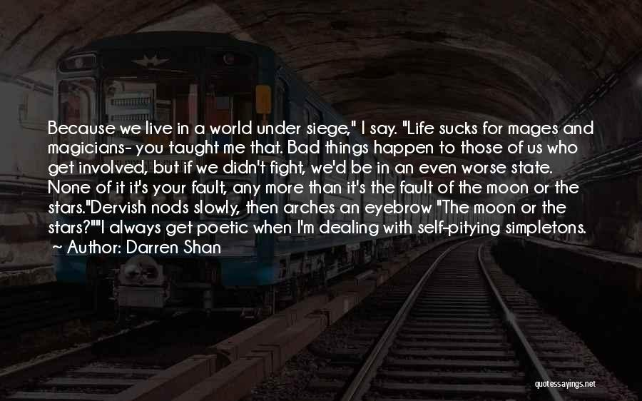 Fault In Ours Stars Quotes By Darren Shan