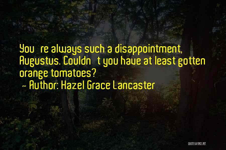 Fault In Ours Stars Quotes By Hazel Grace Lancaster