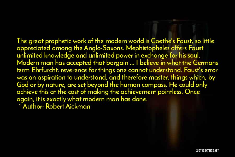 Faust Goethe Quotes By Robert Aickman