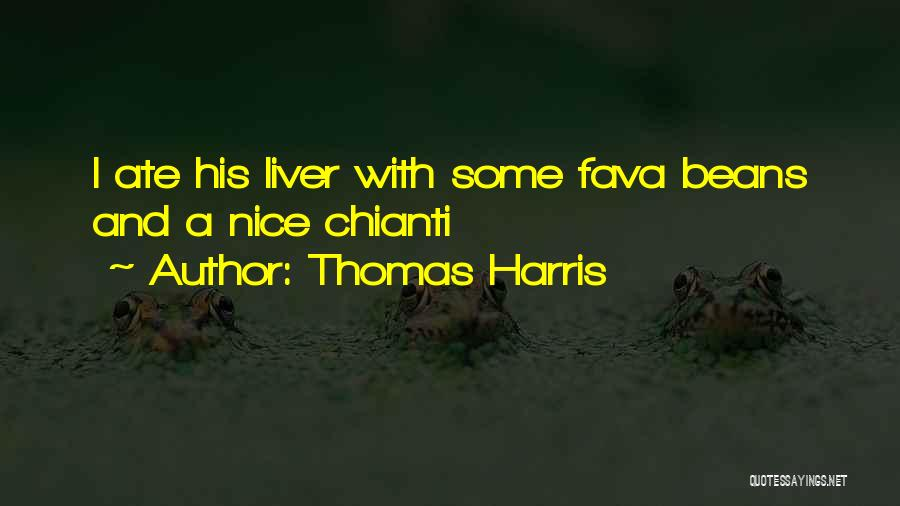 Fava Beans Quotes By Thomas Harris