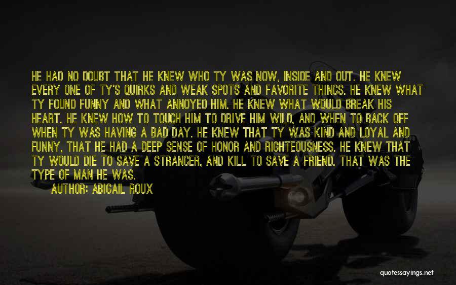 Favorite Spots Quotes By Abigail Roux