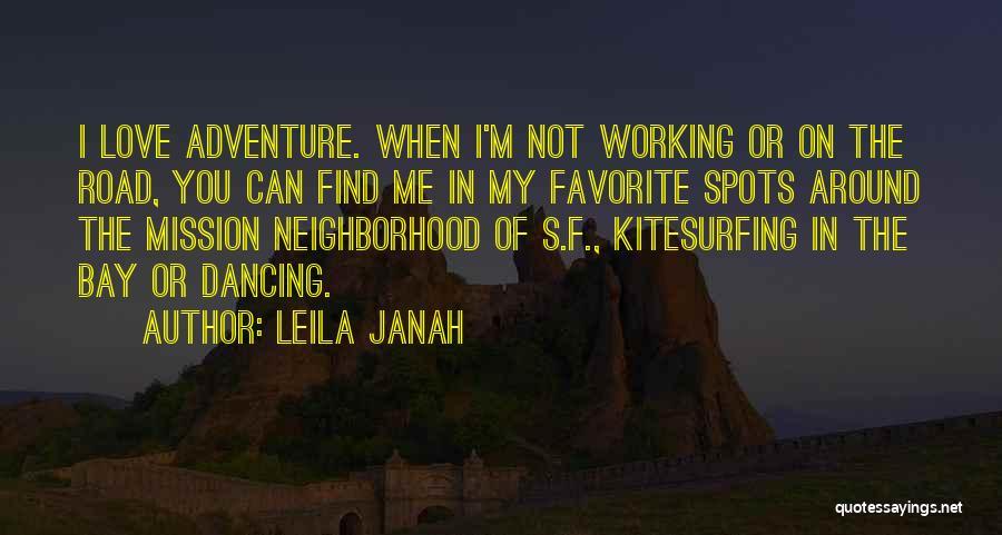 Favorite Spots Quotes By Leila Janah